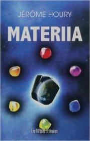 Matérria, Jérôme Houry, Les presses littéraires